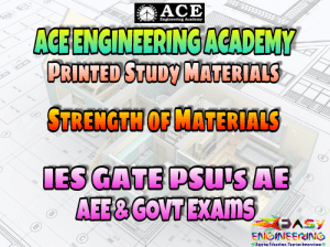 Strength Of Material Ace Engineering Academy GATE & PSU's Materials