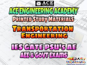 Transportation Engineering Ace Engineering Academy GATE & PSU's Materials