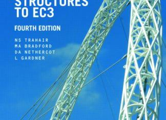 The Behaviour and Design of Steel Structures to EC3 By N.S.Trahair, M.A. Bradford, D.A. Nethercot,and L. Gardner – PDF Free Download