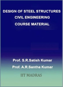 Design of Steel Structures - IIT Madras Civil Engineering Course Material