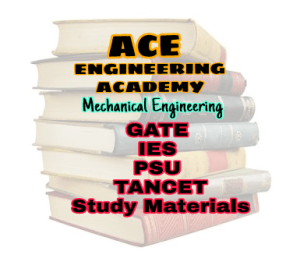 ACE ENGINEERING ACADEMY STUDY MATERIAL FOR IES GATE PSU's TANCET & GOVT EXAMS