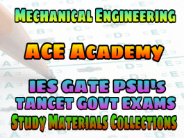 MECHANICAL ENGINEERING ACE ENGINEERING ACADEMY STUDY MATERIAL FOR IES GATE PSU's TANCET & GOVT EXAMS – PDF FREE DOWNLOAD