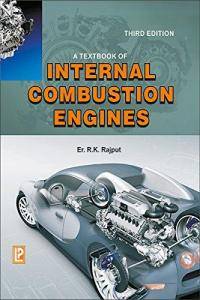 A Textbook of Internal Combustion Engines Book (PDF) By R.K. Rajput – PDF Free Download
