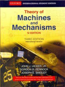 Theory Of Machines And Mechanisms By John J. Uicker, Gordon R. Pennock, Joseph E. Shigley