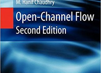 Open Channel Flow Book (PDF) By M.Hanif Chaudhry