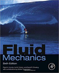 Fluid Mechanics Book (PDF) By Pijush K. Kundu, Ira M. Cohen, David R Dowling Ph.D. Dr. – PDF Free Download