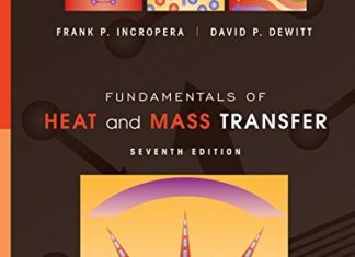 Fundamentals of Heat and Mass Transfer Book (PDF) By Theodore L. Bergman, Adrienne S. Lavine, Frank P. Incropera, David P. Dewitt – PDF Free Download