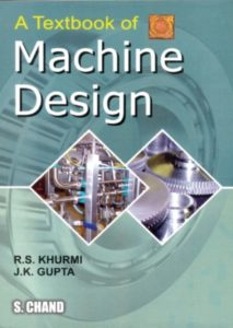 A Textbook of Machine Design PDF By R.S. Khurmi Free Download