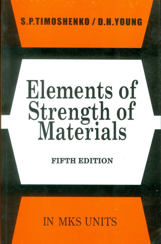 Pdf Elements Of Strength Of Materials By Timoshenko Book Free Download Easyengineering