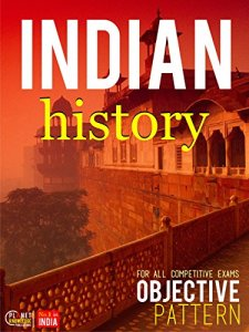 Indian History Objective For all Competitive Exam By Indian Geography Editorial Board Book Free Download