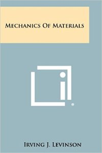 Mechanics of Materials By Irving J. Levinson – PDF Free Download
