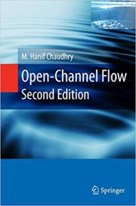 OPEN CHANNEL FLOW BY M.HANIF CHAUDHRY