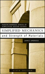 Simplified Mechanics And Strength Of Materials Book (PDF) By James E. Ambrose