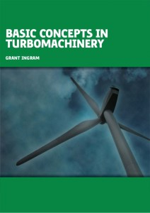 Basic Concepts in Turbomachinery Book (PDF) By Grant Ingram