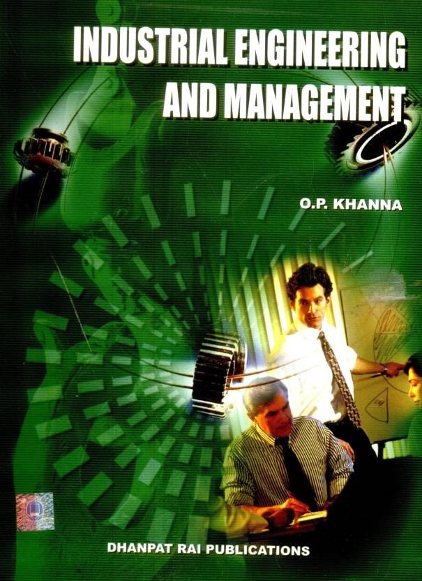 Industrial Engineering Management Op Khanna Pdf