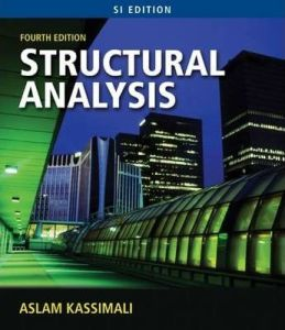 Structural Analysis SI Edition By Aslam Kassimali