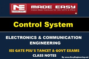 Control System Made Easy IES GATE PSU's TANCET & GOVT Exams Study Material For Electronics Communication Engineering – PDF Free Download
