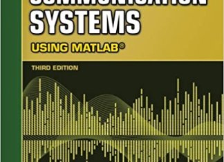 Contemporary Communication Systems Using MATLAB By John G. Proakis,‎ Masoud Salehi,‎ Gerhard Bauch – PDF Free Download