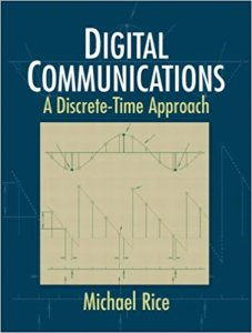Digital Communications: A Discrete-Time Approach By Michael Rice – PDF Free Download