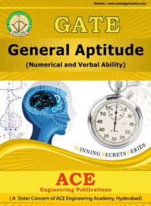 GENERAL APTITUDE (NUMERICAL AND VERBAL ABILITY) BY ACE ENGINEERING ACADEMY