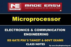 Microprocessor EasyEngineering Team IES GATE PSU's TANCET & GOVT Exams Study Material For Electronics Communication Engineering – PDF Free Download