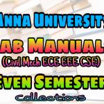 Anna University EVEN Semester Lab Manuals For Civil Mechanical ECE EEE CSE Automobile Engineering