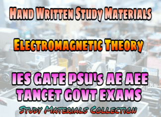 Electromagnetic Theory Handwritten IES GATE PSU's TANCET & GOVT Exams Study Material For Electrical Engineering & Electronics Communication Engineering – PDF Free Download