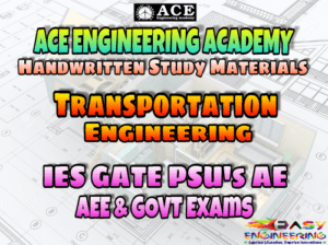 Transportation Engineering ACE Engineering Academy AE AEE National & State Level Exams Handwritten Notes