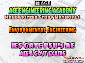 ACE Engineering Academy Environmental Engineering AE AEE National & State Level Exams Handwritten Notes – PDF Free Download