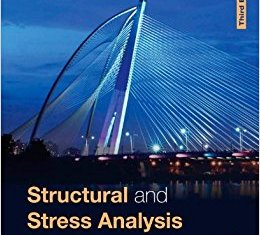 Structural and Stress Analysis By Dr. T.H.G.Megson, Elsevier Butterworth, Heinemann