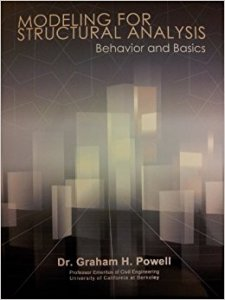 Modelling for Structural Analysis - Behaviour and Basic By Graham H Powell