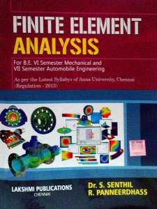Finite Element Analysis By Dr.S.Senthil,‎ R.Panneerdhass, LSP