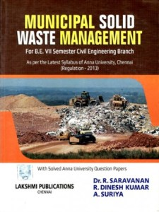 Municipal Solid Waste Management By Dr. R.Saravanan, LSP