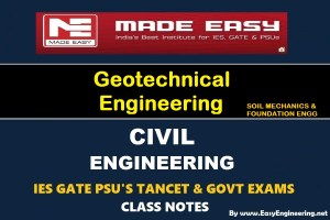 [PDF] Made Easy Geotechnical Engineering GATE IES TANCET & GOVT Exams Handwritten Classroom Notes Free Download
