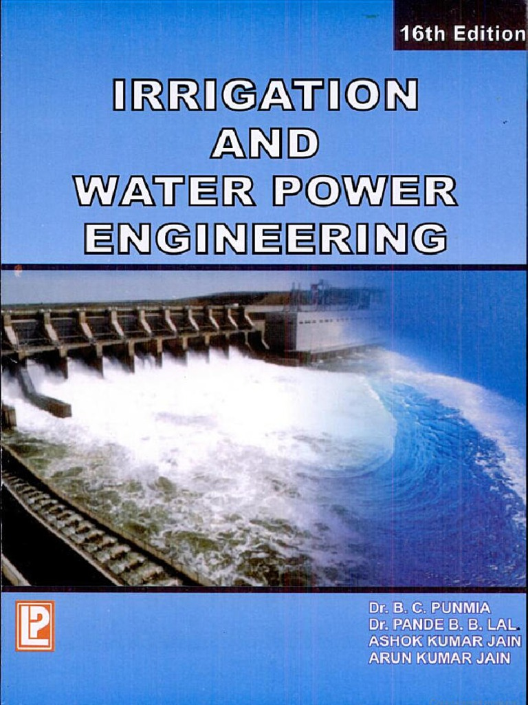 Pdf Irrigation And Water Power Engineering By Bc Punmia Ashok