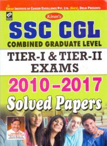 [PDF] Kiran's SSC CGL Tier I & Tier II Exam 2010 - 2017 Solved Papers By Kiran Prakashan, Pratiyogita Kiran, KICX Book Free Download