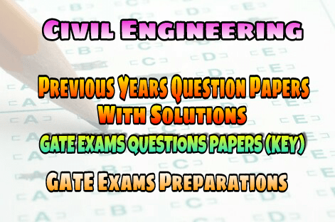 PDF] Civil Engineering GATE Previous Years Question Papers