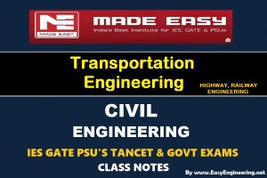 [PDF] Made Easy Transportation Engineering GATE IES TANCET & GOVT Exams Handwritten Classroom Notes Free Download