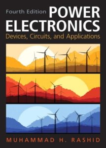 Power Electronics: Circuits, Devices & Applications By Muhammad H. Rashid