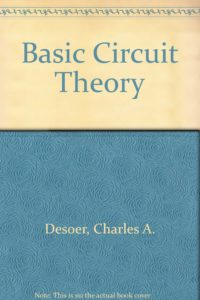 Basic Circuit Theory By Charles A. Desoer, Ernest S. Kuh