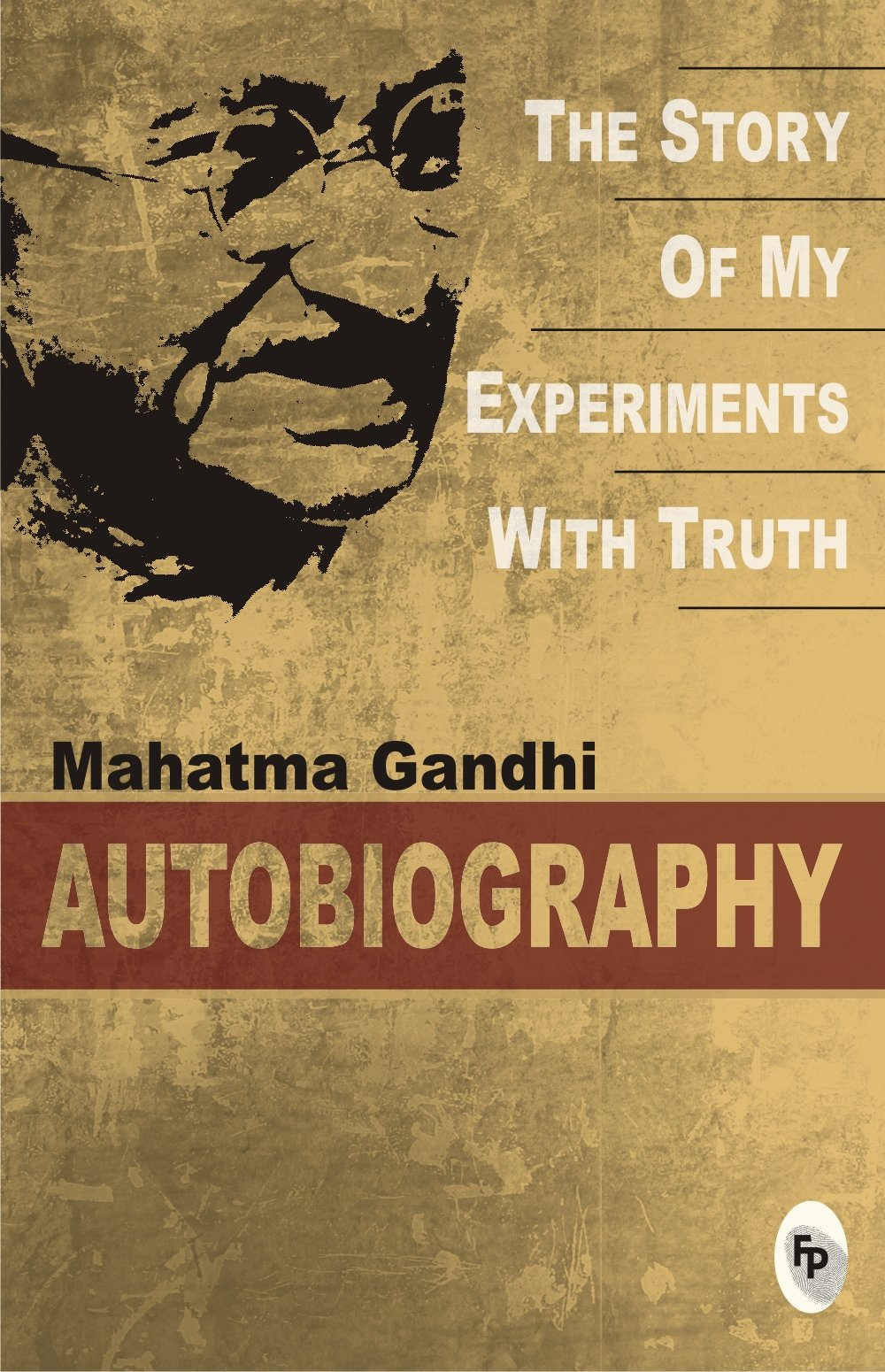 The Story of My Experiments with Truth pdf download