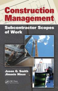 Construction Management: Subcontractor Scopes of Work by Jason G Smith