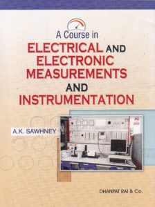 A Course in Electronic Measurements and Instrumentation By Sawhney