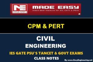 EasyEngineering Team CPM & PERT GATE IES TANCET & GOVT Exams Handwritten Classroom Notes