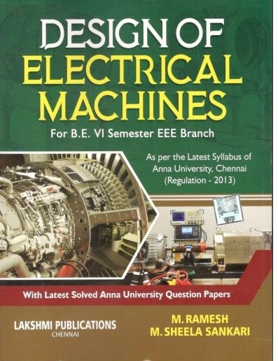 EE6604 Design of Electrical Machines