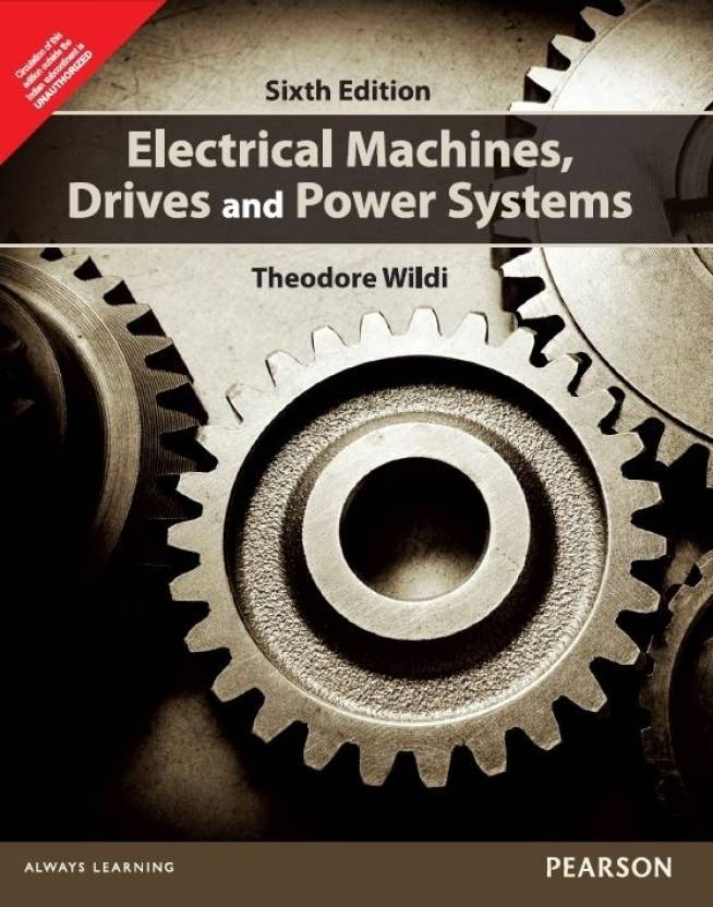 Pdf Electrical Machines Drives And Power Systems By