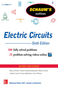 Schaum's Outline of Electric Circuits By Joseph Edminister,‎ Mahmood Nahvi