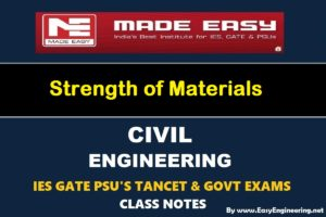 EasyEngineering Team Strength of Materials GATE IES TANCET & GOVT Exams Handwritten Classroom Notes Free Download