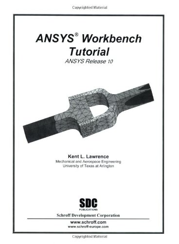 PDF] ANSYS Workbench Tutorial By Lawrence Kent Book Free