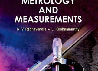 Engineering Metrology and Measurements By Raghavendra, Krishnamurthy